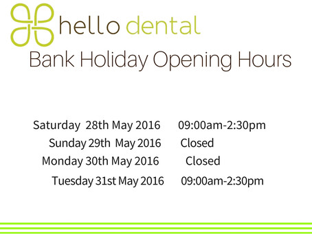 Bank Holiday Opening Hours.