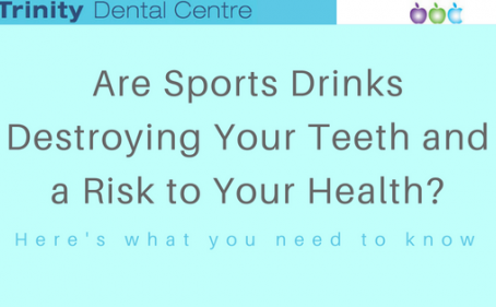 Are Sports Drinks Destroying Your Teeth and a Risk to Your Health?