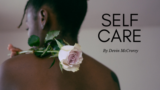 Self Care By Devin McCrory