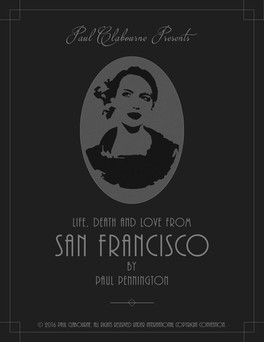 """""""Life, Death, and Love From San Francisco"""""""