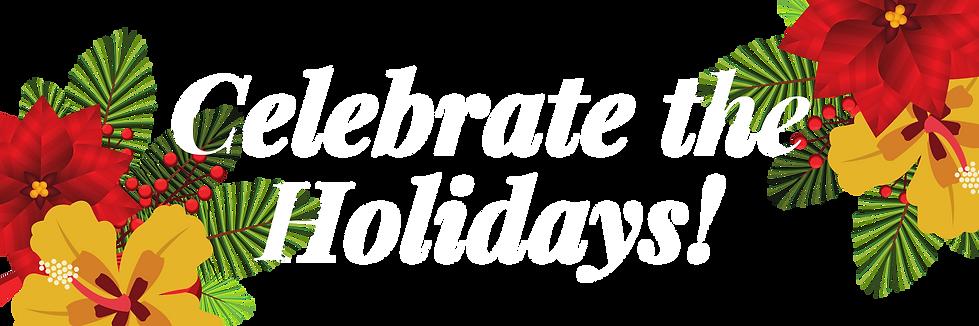 Celebrate the Holidays | Holiday Luau Shows