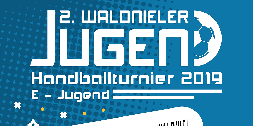 2. WALDNIELER JUGEND HANDBALLTURNIER 2019