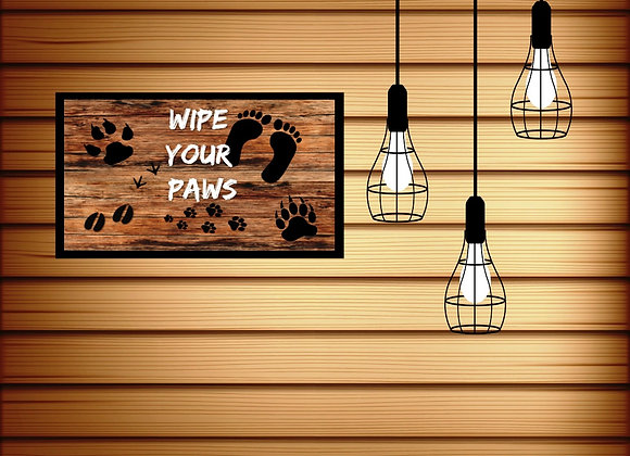 WIPE YOUR PAWS | Digital Download | Printable | Cabin Wall Art |10 x 6