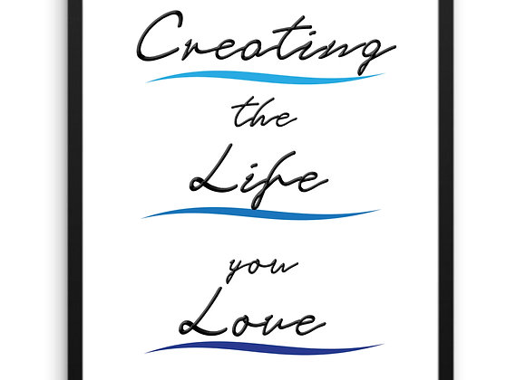 WALL ART DECOR, Printable Download, Creating the Life You Love