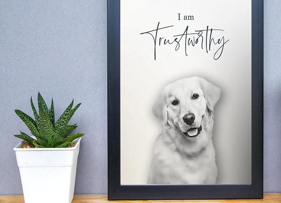 "Golden Retriever | ""I AM"" Trustworthy| Printable Wall Art| Instant Download"