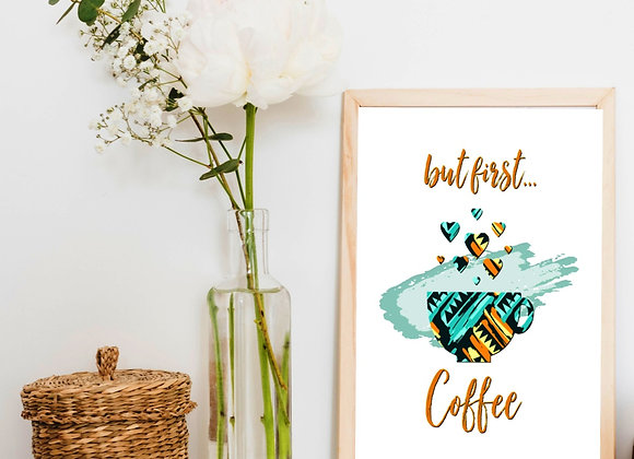 BUT FIRST COFFEE | Digital Download | Home and Kitchen | Aztec Flaire Aztec