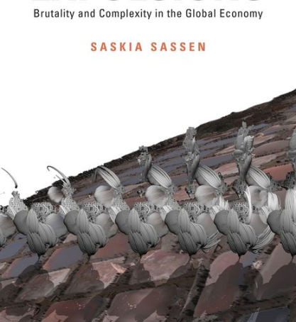 "Review: ""Expulsions: Brutality and Complexity in the Global Economy"""