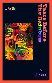 Tears Before The Rainbow (version 3).jpg