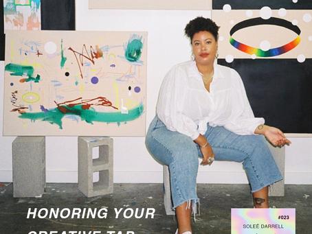 Honoring Your Creative Tap | Soleé Darrel