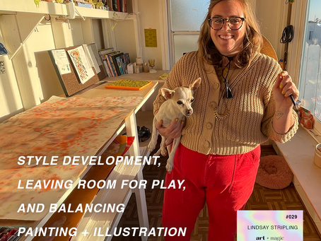 Style Development, Leaving Room for Play & Balancing Painting and Illustration | Lindsay Stripling