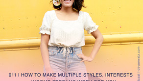 How to Make Multiple Styles, Interests + Income Streams Work For You   Jaclyn Florescio