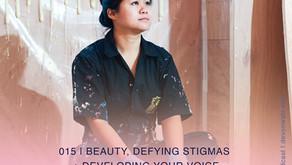 Beauty, Defying Stigmas + Developing Your Voice   Dan Lam
