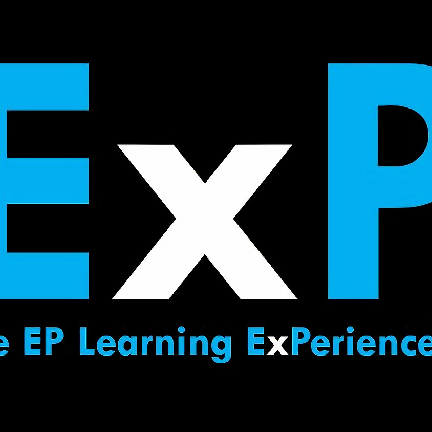 The EP Learning ExPerience™ PRE-SALE EVENT