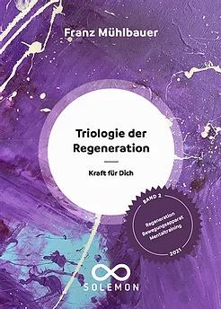 Trilogie der Regeneration - Band 2.webp