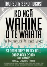 Ko Ngā Wahine O Te Waiata - SCC Arts Evening 2019