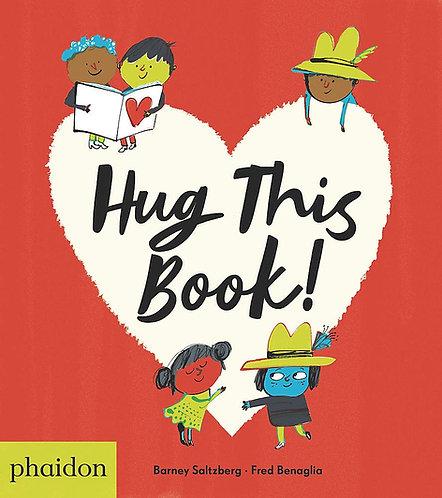Hug This Book! by Barney Saltzberg and Frédéric Bénaglia