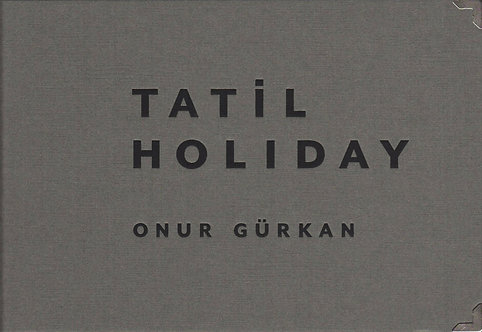 Tatil (Holiday) by Onur Gürkan