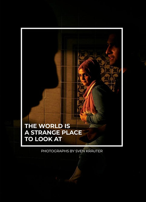 The World Is A Strange Place To Look At by Sven Kräuter