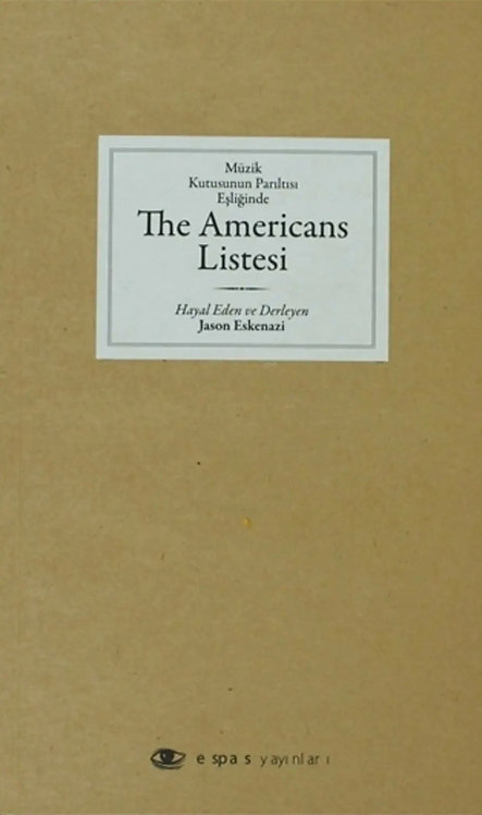 Müzik Kutusunun Parıltısı Eşliğinde The Americans Listesi by Jason Eskenazi