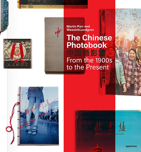 The Chinese Photobook by Martin Parr & WassinkLundgren