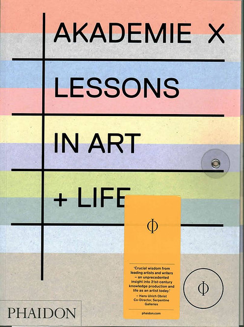 Akademie X: Lessons in Art + Life by Rebecca Morrill