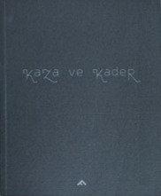 Kaza ve Kader by Ali Taptık