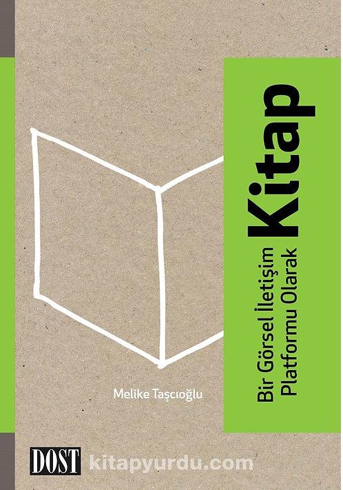 Bir Görsel İletişim Platformu Olarak Kitap by Melike Taşçıoğlu
