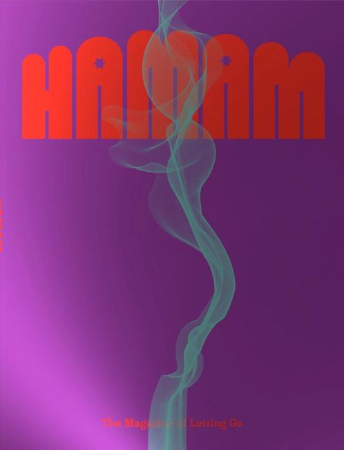 HAMAM Magazine Issue #1 - Dedication