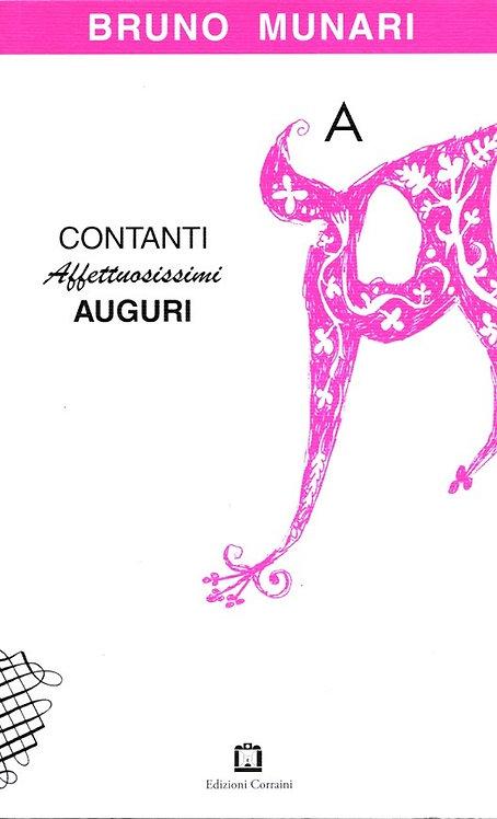 Contanti Affettuosissimi Auguri by Bruno Munari