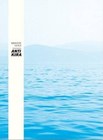 ANTIKIRA by Kristof Guez