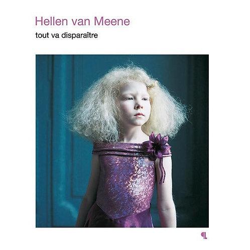 Tout Va Disparaître by Hellen Van Meene