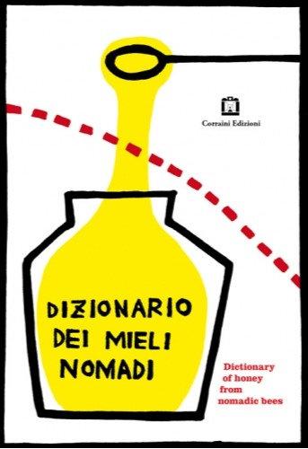 "Dizionario Dei Mieli Nomadi by Yoshiko Noda ""Yocci"""
