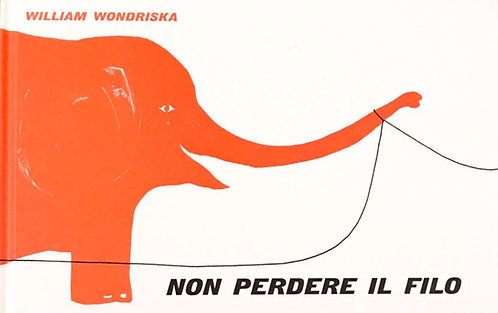 Non Perdere il Filo by William Wondriska