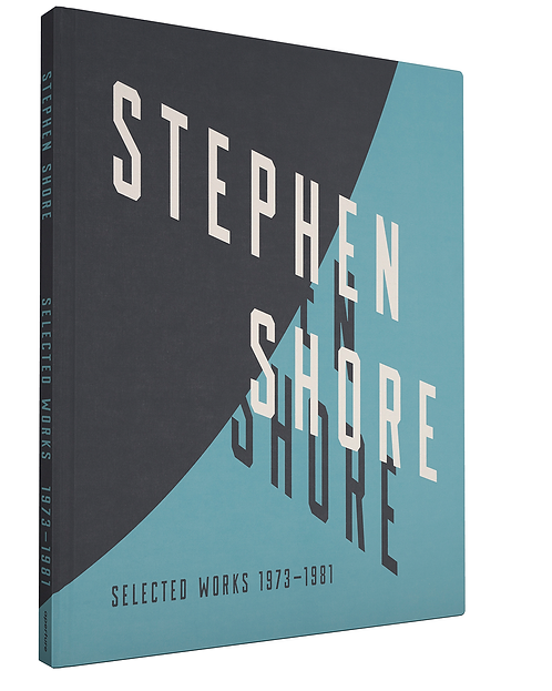 Stephen Shore: Selected Works, 1973-1981 by Stephen Shore