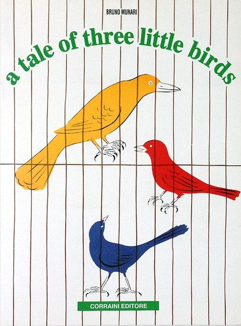 A Tale of Three Little Birds by Bruno Munari