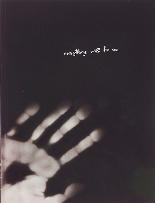 Everything Will Be OK by Alberto Lizaralde & Cristina de Middel (Signed)