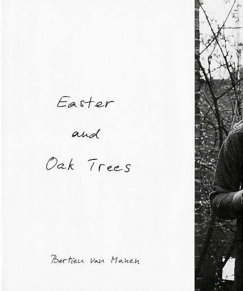Easter and Oak Trees by Bertien van Manen