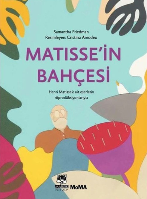 Matisse'in Bahçesi by Samantha Friedman & Cristina Amodeo