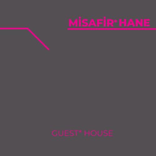 Misafir*Hane (Guest*House) by Ömer Tevfik Erten