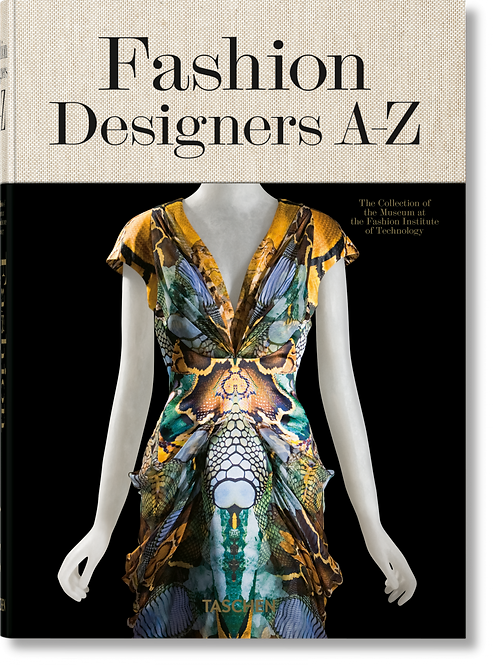Fashion Designers A-Z by Valerie Steele, Suzy Menkes and Robert Nippoldt