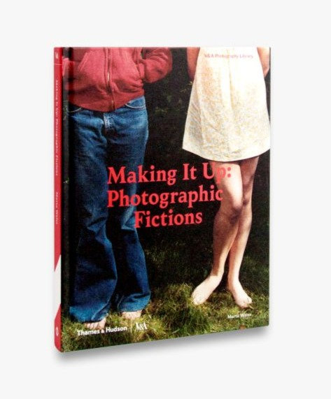 Making It Up: Photographic Fictions by Marta Rachel Weiss