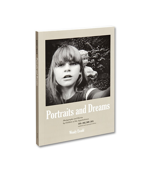 Portraits and Dreams (First Edition, Second Printing) by Wendy Ewald