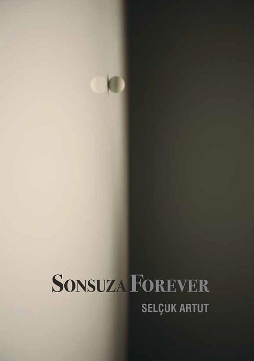 Sonsuza / Forever by Selçuk Artut