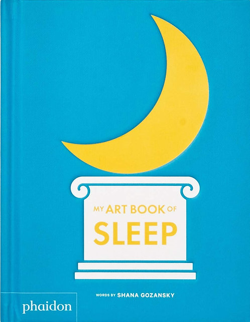 My Art Book of Sleep by Shana Gozansky
