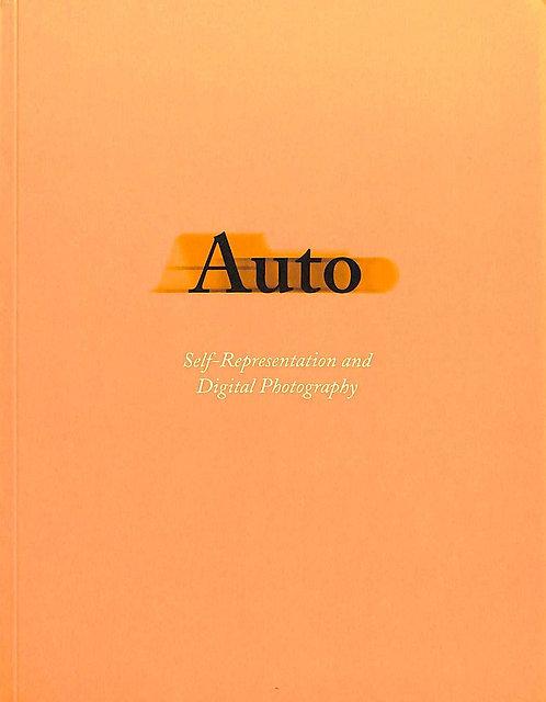 Auto: Self-Representation And Digital Photography
