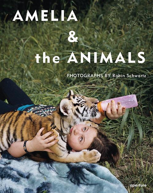 Amelia & the Animals by Robin Schwartz