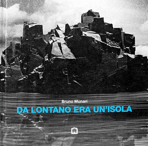 Da lontano era un'isola by Bruno Munari