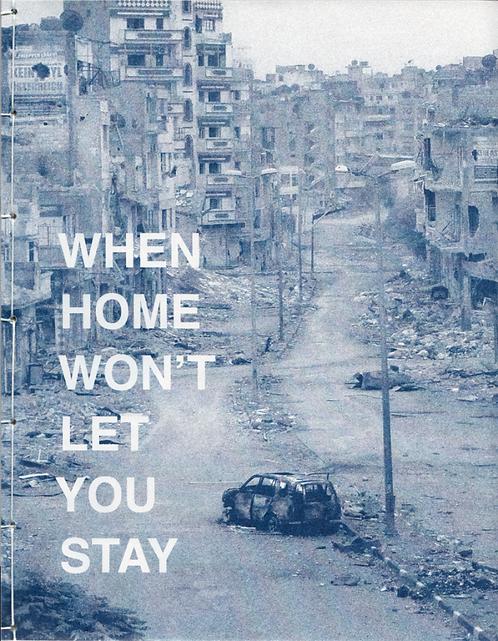 When Home Won't Let You Stay by Işın Önol
