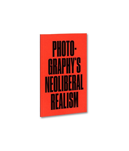 Photography's Neoliberal Realism by Jörg Colberg
