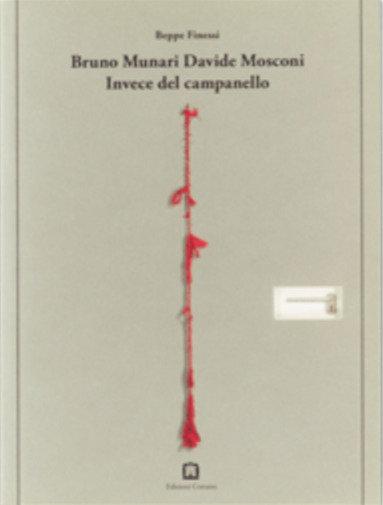 Invece Del Campanello by Bruno Munari